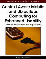 Cover image for Context-aware mobile and ubiquitous computing for enhanced usability : adaptive technologies and applications