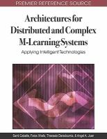 Cover image for Architectures for distributed and complex M-learning systems : applying intelligent technologies