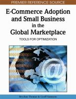 Cover image for E-commerce adoption and small business in the global marketplace : tools for optimization