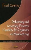 Cover image for Determining and assessing process capability for engineers and manufacturing
