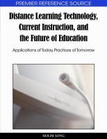 Cover image for Distance learning technology, current instruction, and the future of education : applications of today, practices of tomorrow