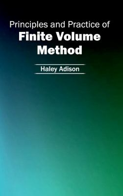 Cover image for Principles and practice of finite volume method