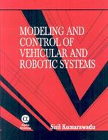 Cover image for Modeling and control of vehicular and robotic systems