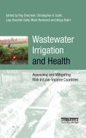 Cover image for Wastewater irrigation and health : assessing and mitigating risk in low-income countries