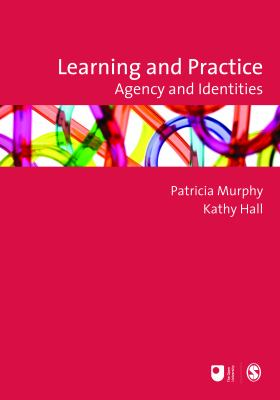 Cover image for Learning and practice : agency and identities