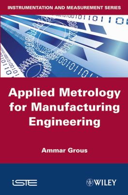 Cover image for Applied metrology for manufacturing engineering