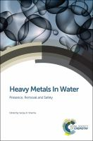 Cover image for Heavy metals in water : presence, removal and safety