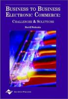 Cover image for Business to business electronic commerce: challenges and solutions