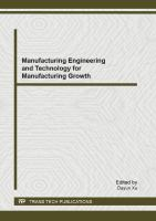 Cover image for Manufacturing engineering and technology for manufacturing growth selected, peer reviewed papers from the 2012 International Conference on Manufacturing Engineering and Technology for Manufacturing Growth (METMG 2012), November 1-2, 2012, San Diego, USA