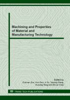 Cover image for Machining and properties of material and manufacturing technology : special topic volume with invited peer reviewed papers only