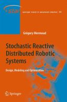Cover image for Stochastic reactive distributed robotic systems : design, modeling and optimization