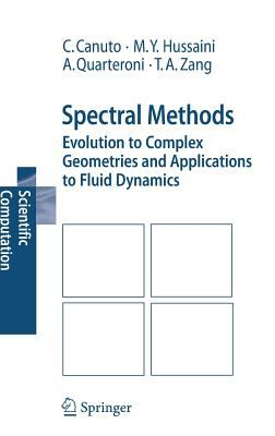 Cover image for Spectral methods : evolution to complex geometries and applications to fluid dynamics