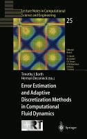 Cover image for Error estimation and adaptive discretization methods in computational fluid dynamics