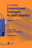 Cover image for Computational techniques for fluid dynamics : fundamental and general techniques