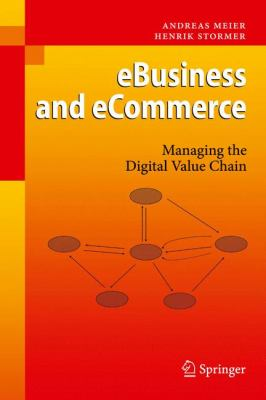 Cover image for eBusiness and eCommerce : managing the digital value chain