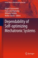 Cover image for Dependability of self-optimizing mechatronic systems /cedited by Jurgen Gausemeier, Franz Josef Rammig, Wilhelm Schafer, Walter Sextro