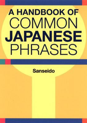 Cover image for A handbook of common Japanese phrases