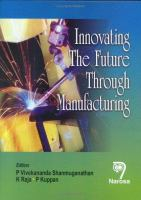 Cover image for Innovating the future through manufacturing