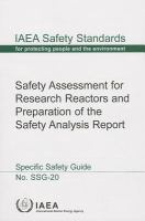 Cover image for Safety assessment for research reactors and preparation of the safety analysis report : specific safety guide