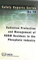 Cover image for Radiation protection and management of norm residues in the phosphate industry