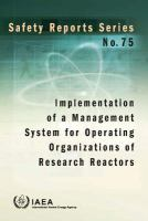 Cover image for Implementation of a management system for operating organizations of research reactors