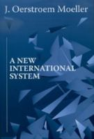 Cover image for A new international system