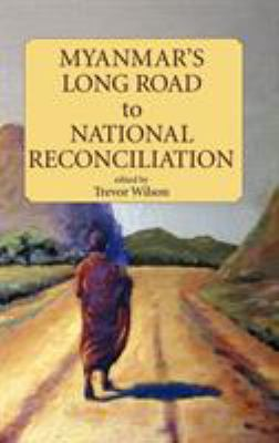 Cover image for Myanmars long road to national reconciliation