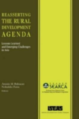Cover image for Reasserting the rural development agenda : lessons learned and emerging challenges in Asia