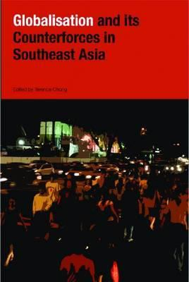 Cover image for Globalization and its counter-forces in Southeast Asia