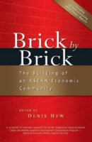 Cover image for Brick by brick : the building of an Asean economic community