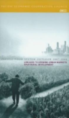 Cover image for Pacific food system outlook 2007-2008 : linkages to growing urban markets spur rural development