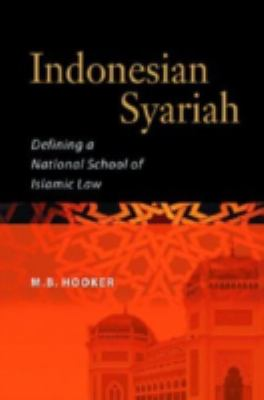 Cover image for Indonesian syariah : defining a national school of Islamic law