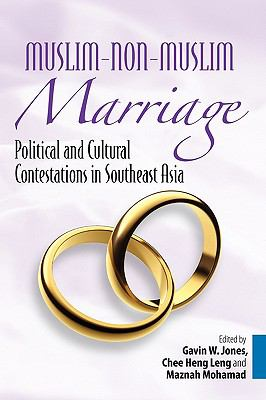 Cover image for Muslim-non-Muslim marriage : political and cultural contestations in Southeast Asia