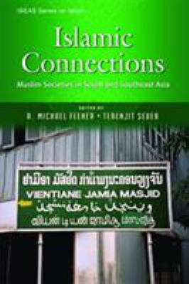 Cover image for Islamic connections : muslim societies in South and Southeast Asia