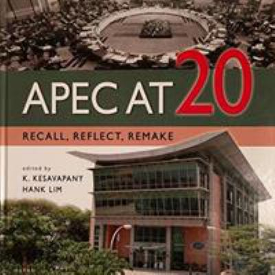 Cover image for APEC at 20 : recall, reflect, remark