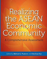Cover image for Realizing the ASEAN economic community : a comprehensive assessment