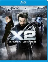 Cover image for X2 : X-Men united [videorecording Blu-ray]