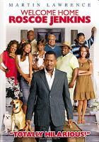 Imagen de portada para Welcome Home Roscoe Jenkins [videorecording DVD]