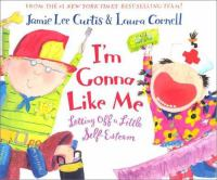 Cover image for I'm gonna like me : letting off a little self-esteem