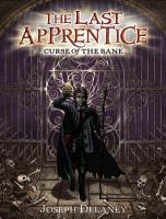 Cover image for Curse of the bane. bk. 2 : The last apprentice series