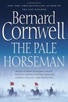 Cover image for The pale horseman. bk. 2 : Last Kingdom series