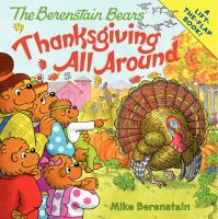 Cover image for The Berenstain Bears : Thanksgiving all around