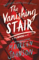 Cover image for The vanishing stair. bk. 2 : Truly devious series