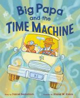 Cover image for Big Papa and the time machine