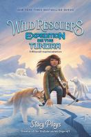 Cover image for Expedition on the tundra. bk. 3 : Wild rescuers series
