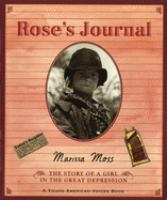 Cover image for Rose's journal : the story of a girl in the Great Depression