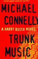 Imagen de portada para Trunk music. bk. 5 : Harry Bosch series