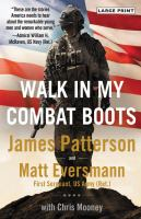 Cover image for Walk in my combat boots : true stories from America's bravest warriors