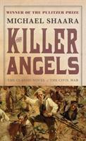 Cover image for The killer angels. bk. 2 : Civil War series