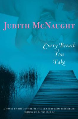 Cover image for Every breath you take : a novel